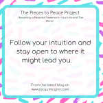 "Text reads ""follow your intuition and stay open to where it might lead you"" with creative pink, turquoise and purple paint splodges as a background."